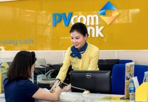 PVcomBank là ngân hàng gì? Ngân hàng PVcombank có uy tín hay không?