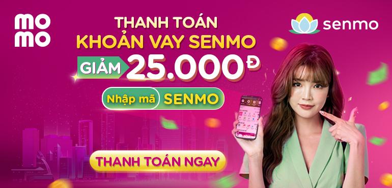 Giảm ngay 25.000đ khi thanh toán khoản vay Senmo qua MoMo