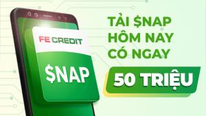 SNAP FeCredit: Hướng dẫn vay tiền online lên đến 50 triệu đồng chỉ với CMND